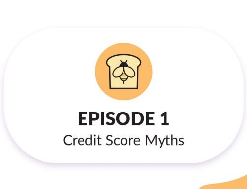 01 Credit Score Myths Debunked – Bread & Honey Podcast